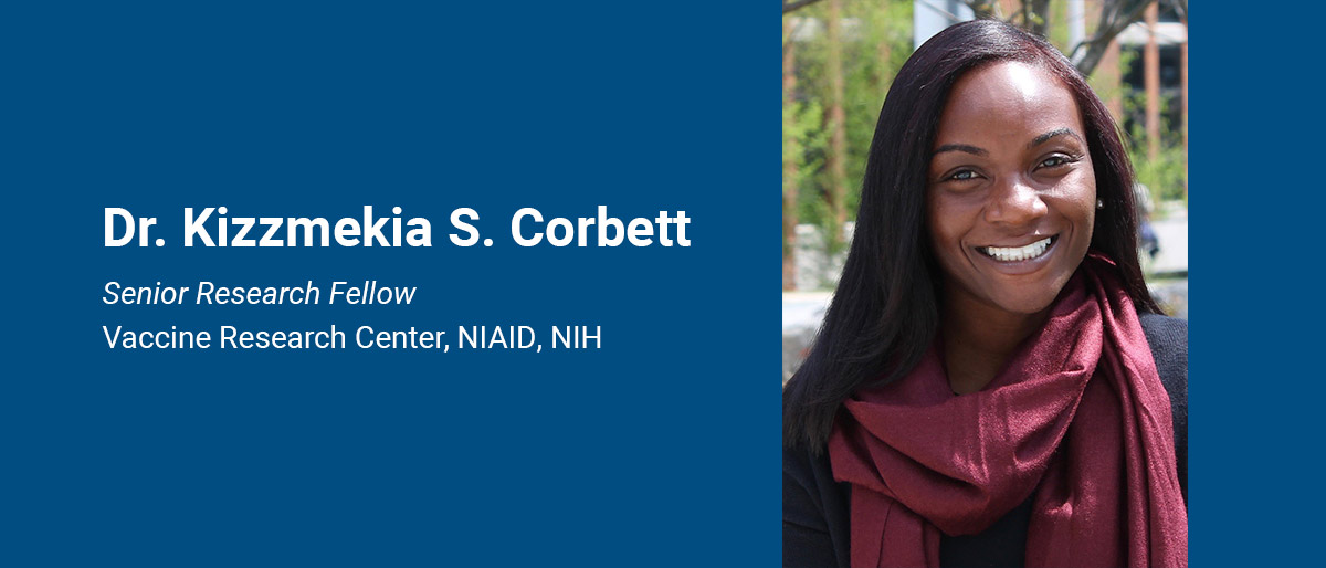 Dr. Kizzmekia S. Corbett, senior research fellow at NIAID
