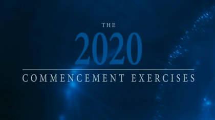The 2020 Commencement Exercises