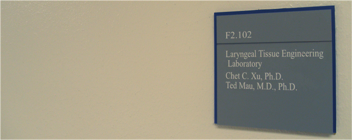 Laryngeal Tissue Engineering Lab sign